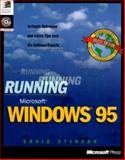 Running Microsoft Windows 95 : In-Depth Reference and Inside Tips from the Software Experts, Stinson, Craig, 155615674X