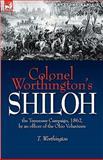 Colonel Worthington's Shiloh, T. Worthington, 1846776740