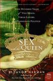 Sex with the Queen, Eleanor Herman, 0060846747