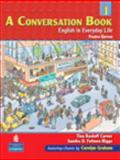 A Conversation Book Bk. 1 : English in Everyday Life, Carver, Tina Kasloff and Fotinos-Riggs, Sandra Douglas, 0131986740