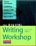 The Digital Writing Workshop, Hicks, Troy, 0325026742
