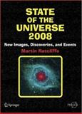 State of the Universe 2008 : Images, Discoveries, and Events, Ratcliffe, Martin, 0387716742