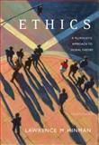 Ethics : A Pluralistic Approach to Moral Theory, Hinman, Lawrence M., 0495006742