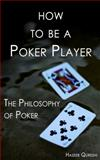 How to Be a Poker Player, Haseeb Qureshi, 0991306740