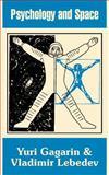 Psychology and Space, Gagarin, Yuri, 1410206742