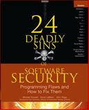 24 Deadly Sins of Software Security : Programming Flaws and How to Fix Them, Howard, Michael and LeBlanc, David, 0071626751