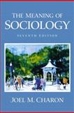 The Meaning of Sociology 9780130336750