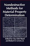 Nondestructive Methods for Material Property Determination, C.O. Ruud, R.E. Jr. Green, 0306416751