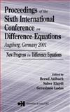 Proceedings of the Sixth International Conference on Difference Equations Augsburg, Germany 2001 9780415316750