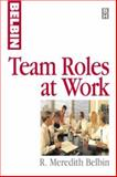 Team Roles at Work 9780750626750