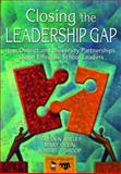 Closing the Leadership Gap : How District and University Partnerships Shape Effective School Leaders, Shoop, Robert J. and Devin, Mary, 1412936756