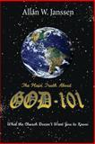 The Plain Truth about God, Allan Janssen, 1463666756