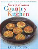 Secrets from a Country Kitchen, Lucy Young, 0091896754
