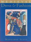 Medieval Dress and Fashion, Scott, Margaret, 0712306757