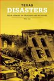 Texas Disasters, Mike Cox, 0762736755