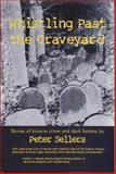Whistling Past the Graveyard, Peter Sellers, 0889626758