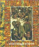 Africa's Struggle to Survive, Warren J. Halliburton, 0896866750