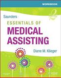 Workbook for Saunders Essentials of Medical Assisting, Klieger, Diane M., 1416056750