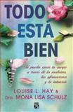 Todo Está Bien, Hay Louise L. and Mona Lisa Schulz, 6070716752