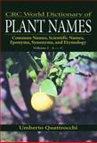 World Dictionary of Plant Names : Common Names, Scientific Names, Quattrocchi, Umberto, 0849326753