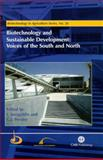 Biotechnology and Sustainable Development : Voices of the South and North, Ismael Serageldin, Gabrielle J Persley, 0851996752