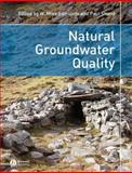 Natural Groundwater Quality, , 1405156759