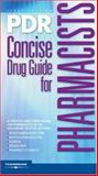 PDR Concise Drug Guide for Pharmacists, Pdr, 1563636751