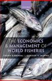 The Economics and Management of World Fisheries, Bjørndal, Trond and Munro, Gordon, 0199576750