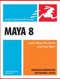 Maya 8 for Windows and Macintosh, Morgan Robinson and Nathaniel Stein, 0321476751