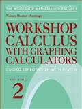Workshop Calculus with Graphing Calculators : Guided Exploration with Review, Hastings, Nancy Baxter, 0387986758