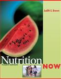 NutritionNow (With Infotrac and Dietary Guidelines for Americans), Brown, Judith E., 0495106755