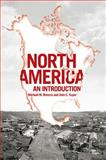 North America : An Introduction, Brescia, Michael M. and Super, John C., 0802096751