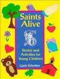 Saints Alive, Gayle Schreiber, 0896226751