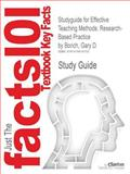 Studyguide for Effective Teaching Methods : Research-Based Practice by Gary D. Borich, Isbn 9780131367180, Cram101 Textbook Reviews and Borich, Gary D., 1478416750