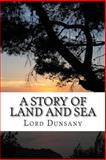 A Story of Land and Sea, Lord Dunsany, 1484116755