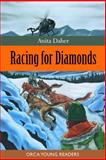Racing for Diamonds, Anita Daher, 1551436752