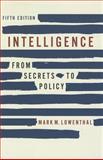 Intelligence, Mark M. Lowenthal, 1608716759