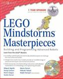 LEGO Mindstorm Masterpieces : Building and Programming Advanced Robots, Ferrari, Mario and Ferrari, Giulio, 1931836752