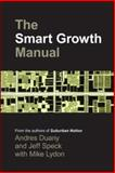 The Smart Growth Manual, Duany, Andres and Speck, Jeff, 0071376755