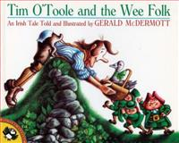 Tim O'Toole and the Wee Folk, Gerald McDermott, 0140506756