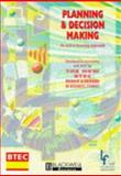 Planning and Decision Making : An Active Learning Approach, Open Learning Foundation Staff, 0631196757