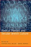 Radical Poetics and Secular Jewish Culture, , 0817316752