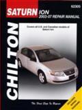Chilton's Saturn Ion 2003-07 Repair Manual, Jay Storer, 156392675X