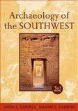 Archaeology of the Southwest, Third Edition, Cordell, Linda S. and McBrinn, Maxine E., 1598746758