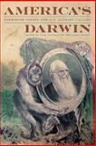 America's Darwin : Darwinian Theory and U. S. Culture, , 0820346756