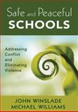Safe and Peaceful Schools 1st Edition