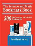 The Science and Math Bookmark Book, Kendall F. Haven and Roni Berg, 1563086751