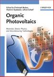 Organic Photovoltaics : Materials, Device Physics, and Manufacturing Technologies, , 3527316752