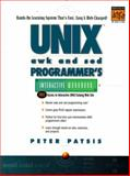 UNIX AWK and SED Programmer's Interactive Workbook, Patsis, Peter, 0130826758