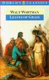 Leaves of Grass, a Textual Variorum of the Printed Poems, 1855-1856, Walt Whitman, 0192826751
